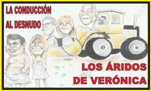 LOS ÁRIDOS DE VERÓNICA: LA CONDUCCIÓN AL DESNUDO