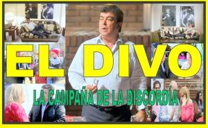 EL DIVO: LA CAMPAÑA DE LA DISCORDIA