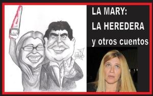 LA MARY: LA HEREDERA Y OTROS CUENTOS