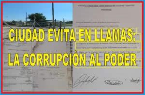 CIUDAD EVITA EN LLAMAS: LA CORRUPCIÓN AL PODER