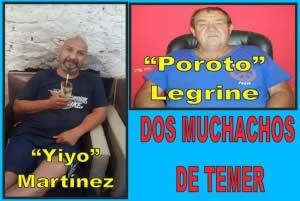 YIYO MARTÍNEZ Y POROTO LEGRINE: DOS MUCHACHOS DE TEMER