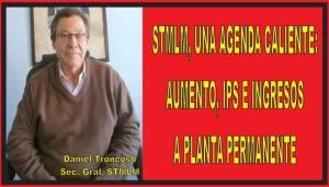 STMLM, UNA AGENDA CALIENTE: AUMENTO, IPS E INGRESOS A PLANTA