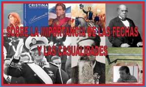 SOBRE LA IMPORTANCIA DE LAS FECHAS Y LAS CASUALIDADES