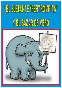 """EL ELEFANTE """"FERTROMPITA"""" Y EL BAZAR DE VERO"""