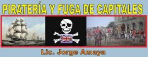PIRATERÍA Y FUGA DE CAPITALES