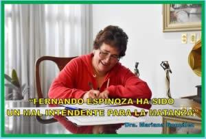 """""""ESPINOZA HA SIDO UN MAL INTENDENTE PARA LA MATANZA"""""""