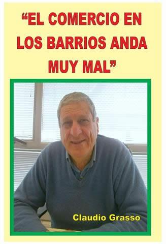 """""""EL COMERCIO EN LOS BARRIOS ANDA MUY MAL"""""""