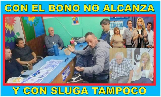 CON EL BONO NO ALCANZA Y CON SLUGA TAMPOCO