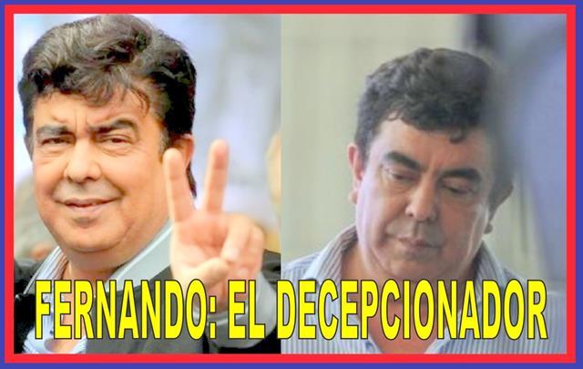 FERNANDO: EL DECEPCIONADOR