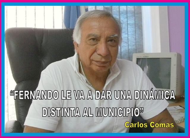 """FERNANDO LE VA A DAR UNA DINÁMICA DISTINTA AL MUNICIPIO"""