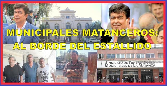 MUNICIPALES MATANCEROS: AL BORDE DEL ESTALLIDO