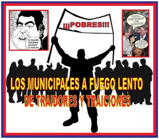 DE TRAIDORES Y TRAICIONES: LOS MUNICIPALES A FUEGO LENTO