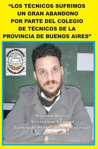 """""""LOS TÉCNICOS SUFRIMOS UN GRAN ABANDONO DE PARTE DEL COLEGIO DE TÉCNICOS DE LA PROVINCIA DE BUENOS AIRES"""""""