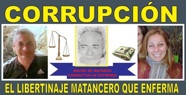 CORRUPCIÓN: EL LIBERTINAJE MATANCERO QUE ENFERMA (primera parte)