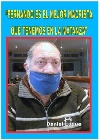 """""""FERNANDO ES EL MEJOR MACRISTA QUE TIENE LA MATANZA"""""""