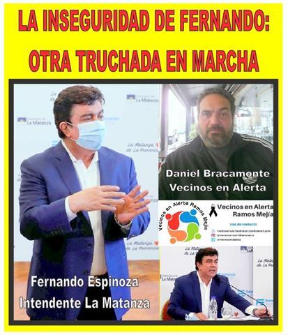 LA INSEGURIDAD DE FERNANDO: OTRA TRUCHADA EN MARCHA