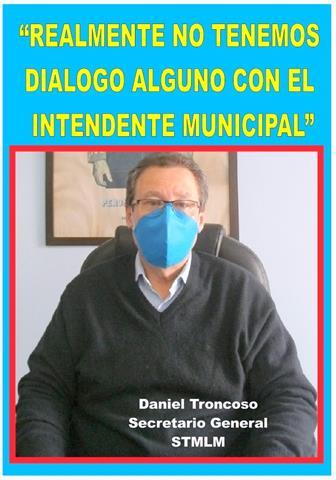"""""""REALMENTE NO TENEMOS DIALOGO ALGUNO CON EL INTENDENTE MUNICIPAL"""""""
