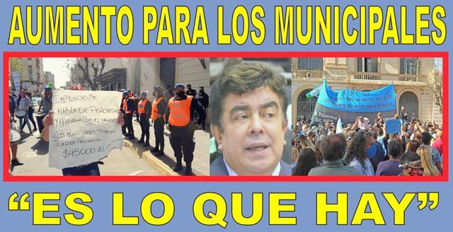 """AUMENTO PARA LOS MUNICIPALES: """"ES LO QUE HAY"""""""