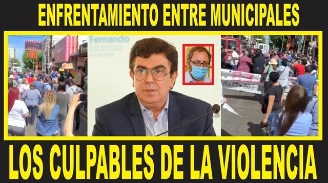 ENFRENTAMIENTO ENTRE MUNICIPALES: LOS CULPABLES DE LA VIOLENCIA