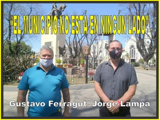 """""""EL MUNICIPIO NO ESTÁ EN NINGÚN LADO"""""""