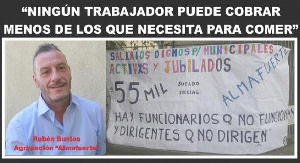 """""""NINGÚN TRABAJADOR PUEDE COBRAR MENOS DE LO QUE NECESITA PARA COMER"""""""