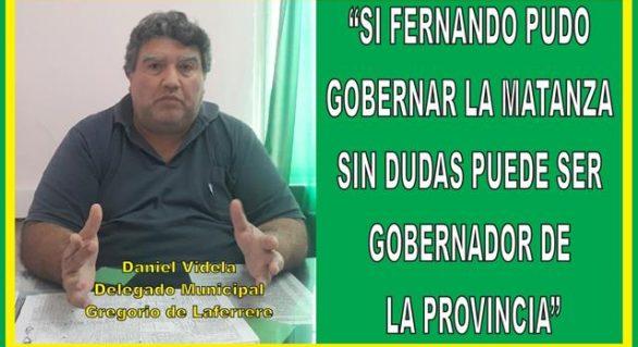 """""""SI FERNANDO PUDO GOBERNAR LA MATANZA SIN DUDAS PUEDE SER GOBERNADOR DE LA PROVINCIA"""""""