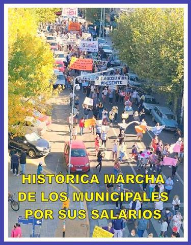 HISTÓRICA MARCHA DE LOS MUNICIPALES POR SUS SALARIOS