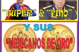 """""""SÚPER"""" & """"FINO"""" Y SUS """"MEXICANOS DE ORO"""""""