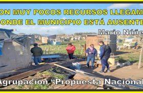 """""""CON MUY POCOS RECURSOS, LLEGAMOS DONDE EL MUNICIPIO ESTÁ AUSENTE"""""""
