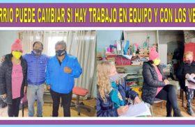 """""""EL BARRIO PUEDE CAMBIAR  SI HAY TRABAJO EN EQUIPO Y CON LOS VECINOS"""""""
