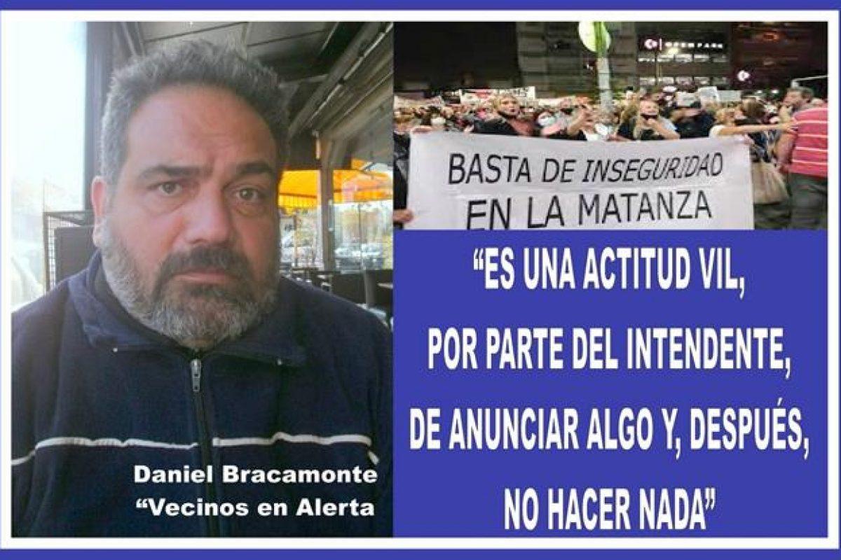 """""""ES UNA ACTITUD VIL, POR PARTE DEL INTENDENTE, DE ANUNCIAR ALGO Y DESPUÉS NO HACER NADA"""""""