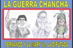 LA GUERRA CHANCHA: FERNANDO y LA MARY Vs. LA DIPUTADA