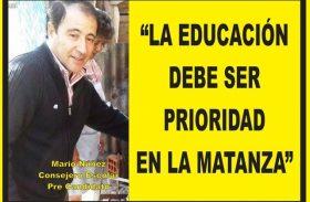 """""""LA EDUCACIÓN DEBE SER PRIORIDAD EN LA MATANZA"""""""