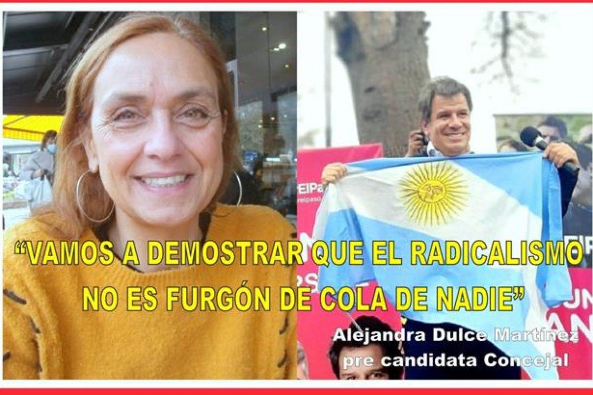 """""""VAMOS A DEMOSTRAR QUE EL RADICALISMO NOS ES FURGÓN DE COLA DE NADIE"""""""