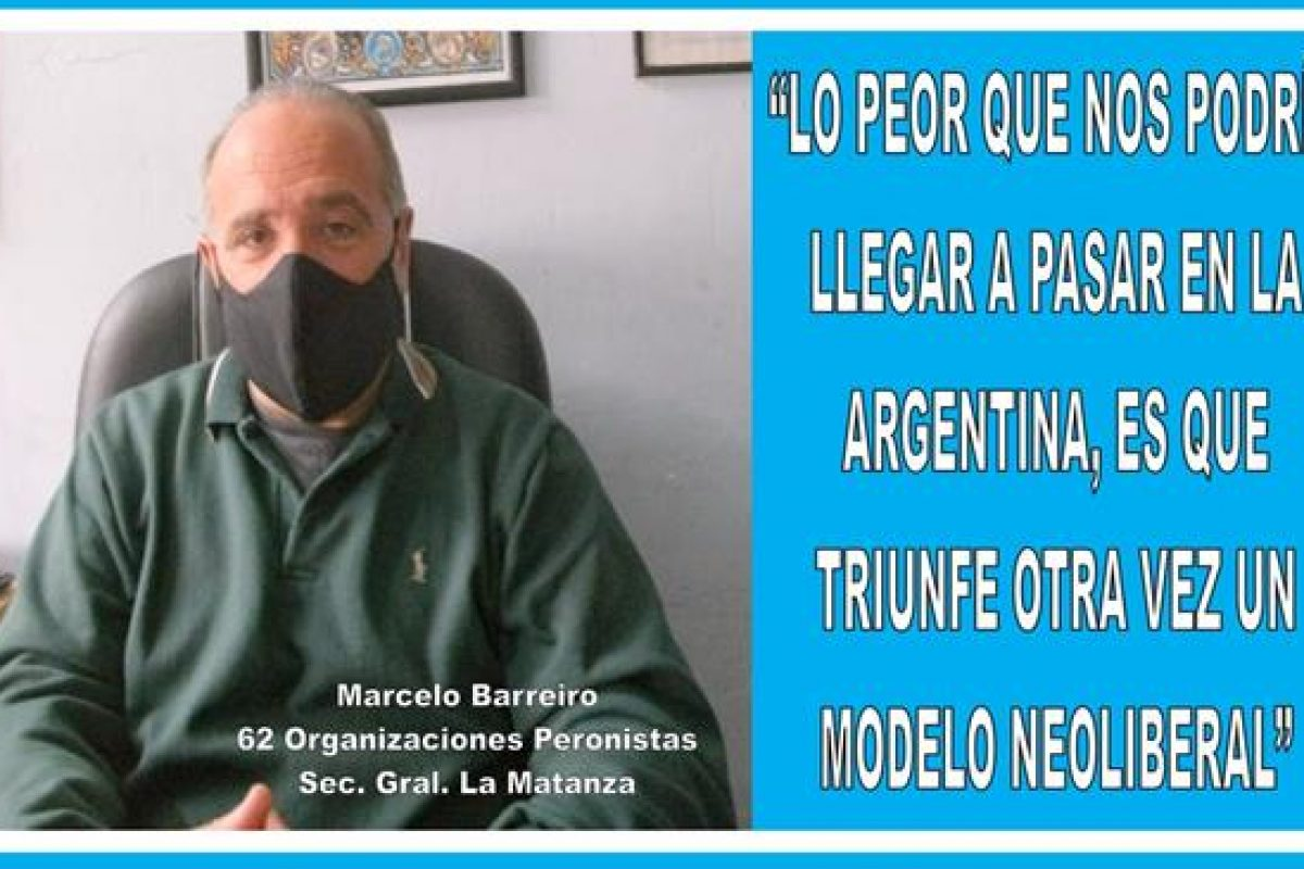 """LO PEOR QUE NOS PODRÍA LLEGAR A PASAR EN ARGENTINA, ES QUE TRIUNFE OTRA VEZ UN MODELO NEOLIBERAL"""