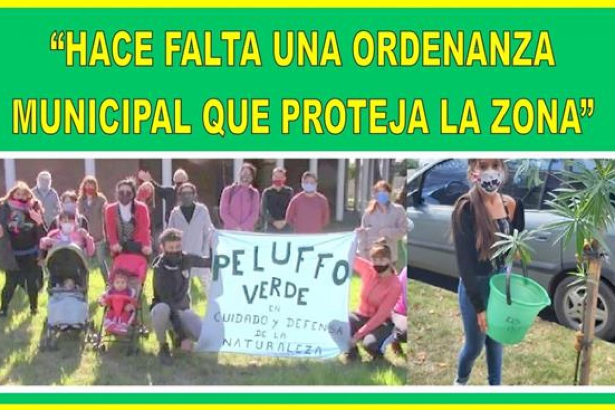 """""""HACE FALTA ES UNA ORDENANZA MUNICIPAL QUE PROTEJA LA ZONA"""""""