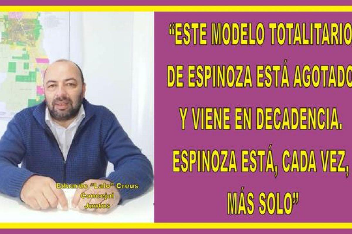 """""""ESTE MODELO TOTALITARIO DE ESPINOZA ESTÁ AGOTADO Y VIENE EN DECADENCIA. ESPINOZA ESTA CADA VEZ MÁS SOLO"""""""