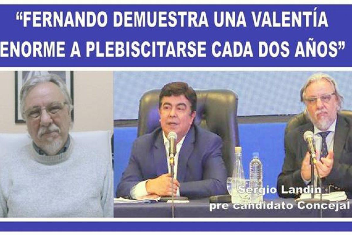 """""""FERNANDO DEMUESTRA UNA VALENTÍA ENORME AL PLEBISCITARSE CADA DOS AÑOS"""""""