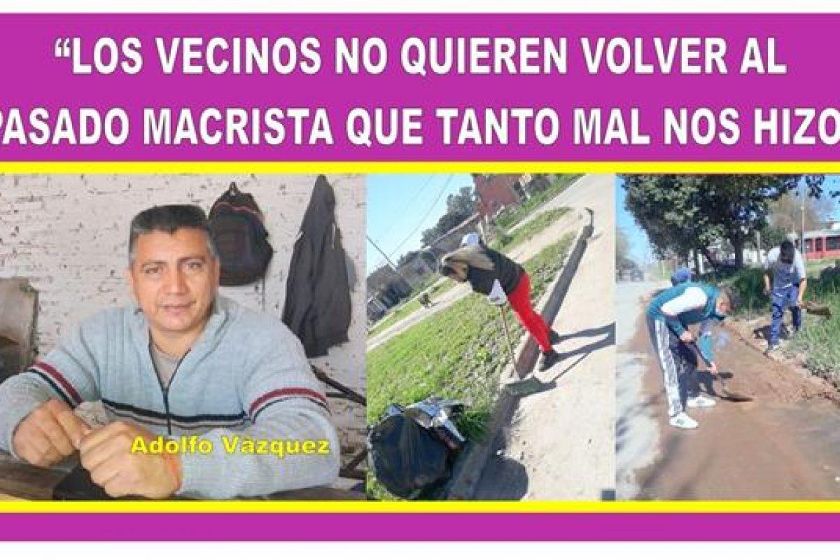 """""""LOS VECINOS NO QUIEREN VOLVER AL PASADO MACRISTA QUE TANTO MAL NOS HIZO"""""""